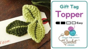 Crochet Leaf Gift Tag Topper