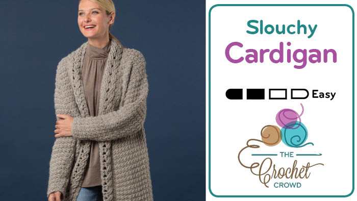 Crochet Slouchy Cardigan Pattern
