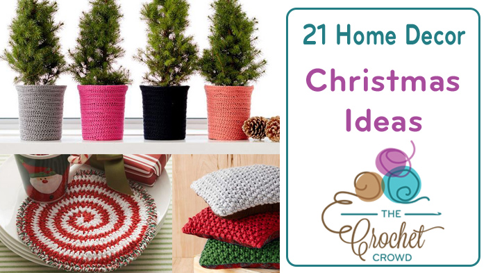 21 Crochet Christmas Home Decor Ideas The Crochet Crowd