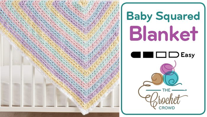Crochet Baby Squared Blanket Pattern + Tutorial