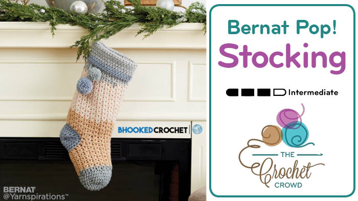 Crochet Bernat Pop! Stocking