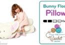 Crochet Bunny Floor Pillow