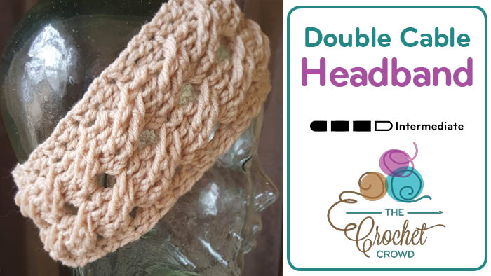 Crochet Double Cable Headband