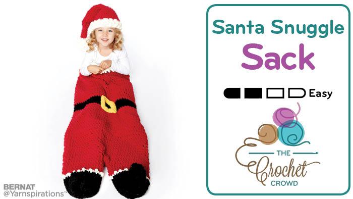 Crochet Santa Snuggle Sack + Santa Hat