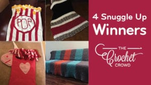 Crochet 4 Snuggle Up Winners