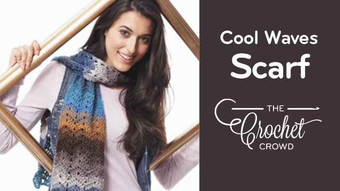 Crochet Cool Waves Scarf