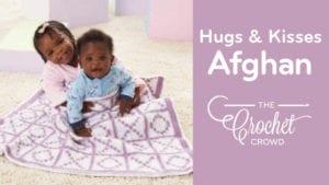 Crochet Hugs and Kisses Baby Blanket