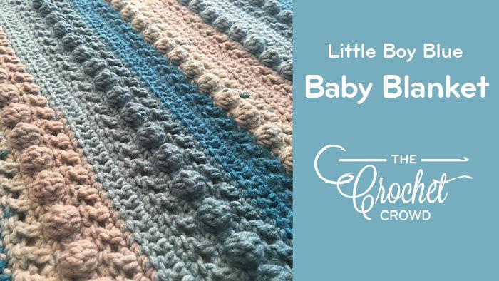 Crochet Little Boy Blue Baby Blanket | The Crochet Crowd