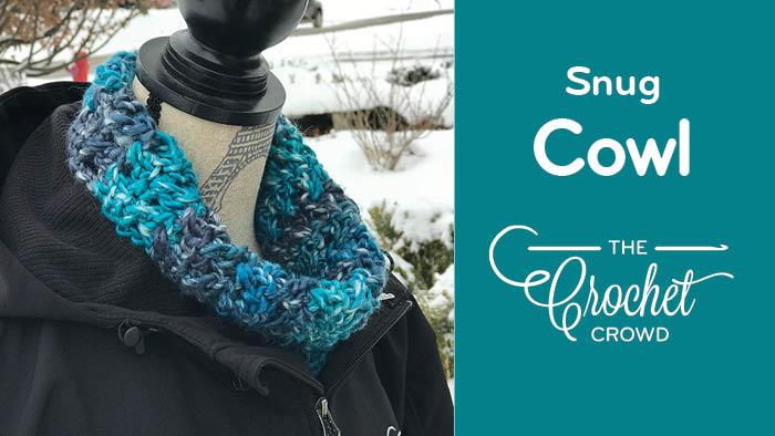 Crochet Snug Cowl
