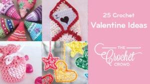 25 Crochet Valentine Ideas