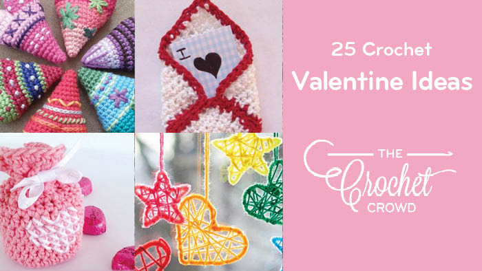 25 Crochet Valentine Ideas