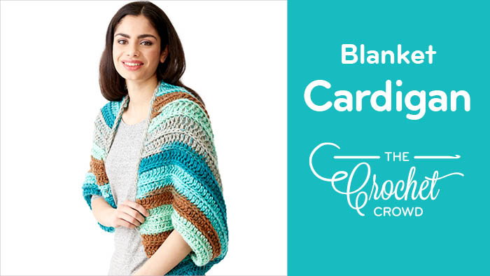 Crochet Blanket Cardigan Pattern