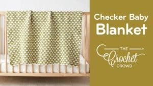 Crochet Checker Baby Blanket