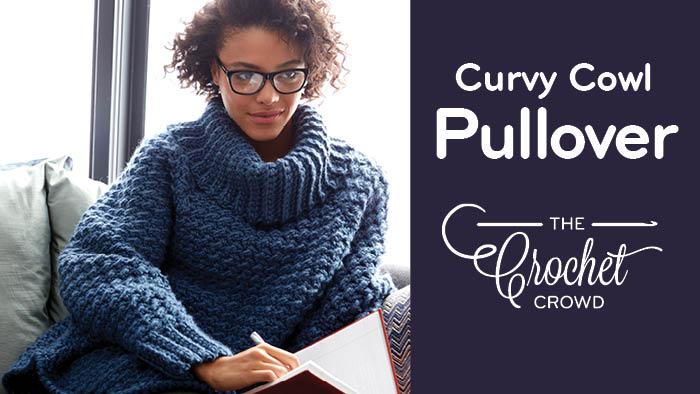 Crochet Curvy Cowl Pullover Pattern + Tutorial