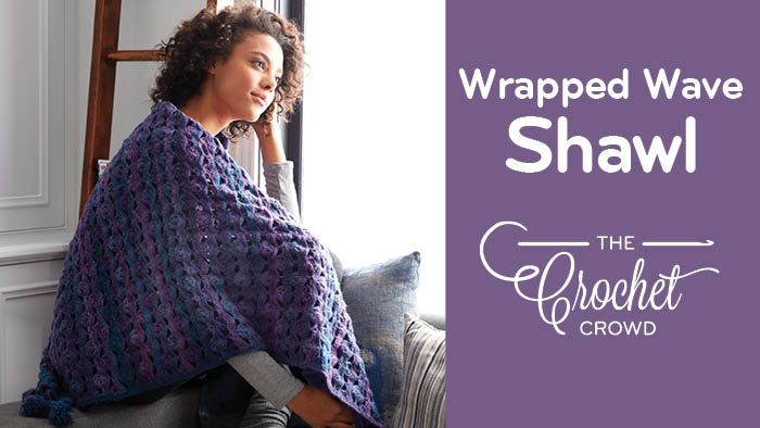 Crochet Wrapped in Waves Blanket Shawl Pattern
