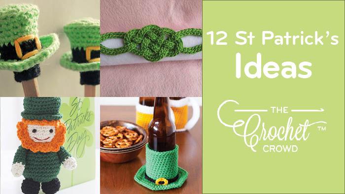 Crochet St. Patrick's Day Ideas