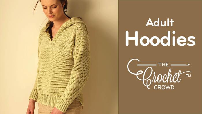 Crochet Adult Hoodies XS – 5 XL Pattern
