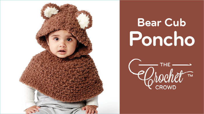 Crochet Bear Cub Poncho Pattern + Tutorial