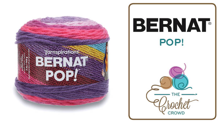 What To Do With Bernat POP Yarn The Crochet Crowd Mesmerizing Bernat Pop Yarn Patterns