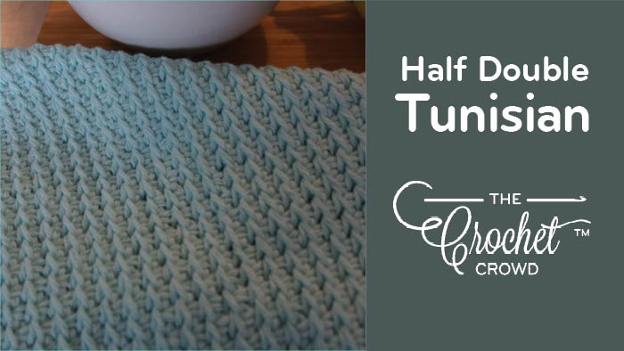 Half Double Stitch Tunisian