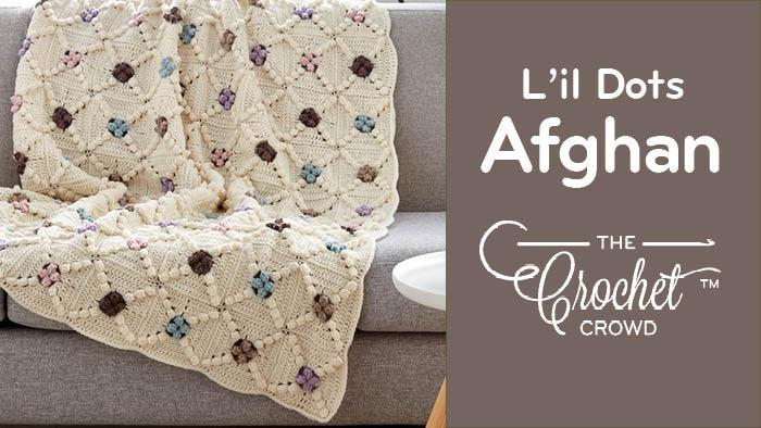 Crochet Lil Dots Afghan