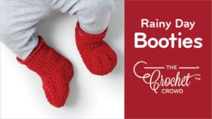 Crochet Rainy Day Booties