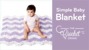 Crochet Simple Chevron Baby Blanket