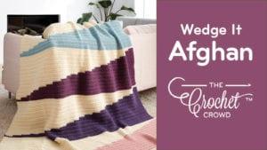 Crochet Wedge It Afghan