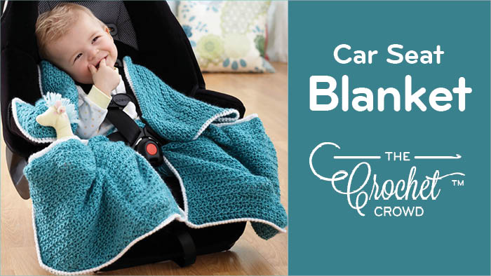 Crochet Car Seat Blanket