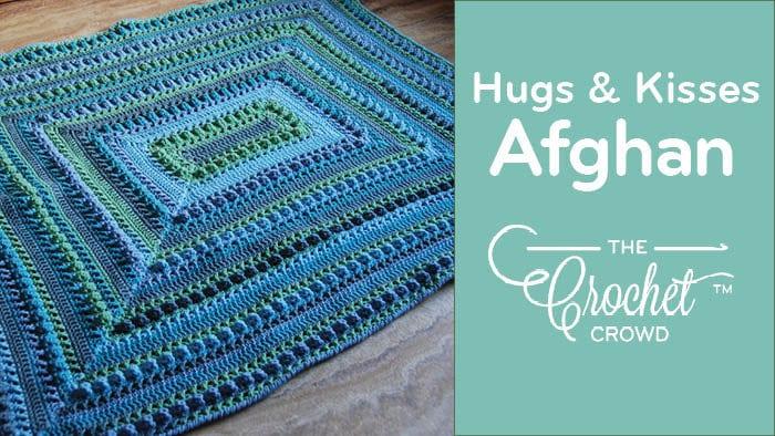 Crochet Hugs & Kisses Around the Block by Jeanne Steinhilber