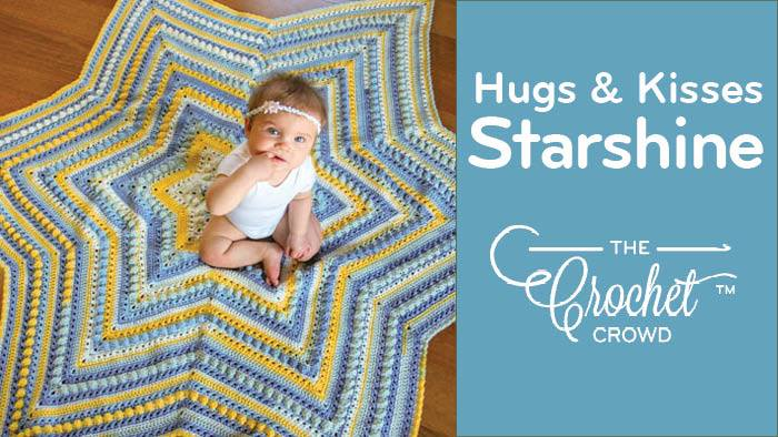 Crochet Hugs & Kisses Starshine Afghan by Jeanne Steinhilber