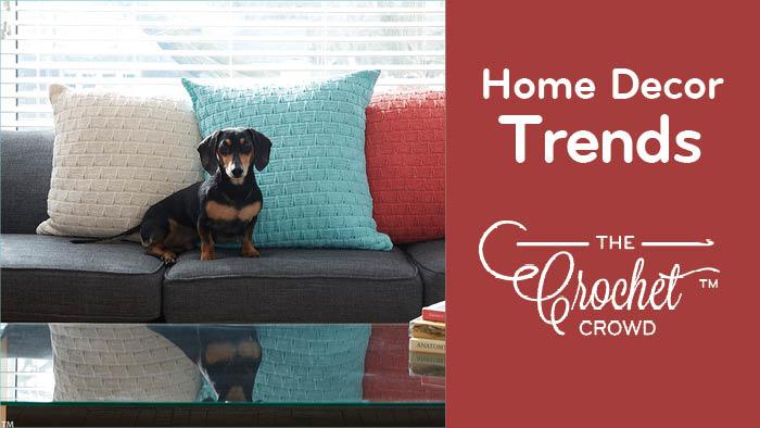 Crochet Home Decor Trends