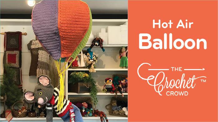Crochet Hot Air Balloon Pattern