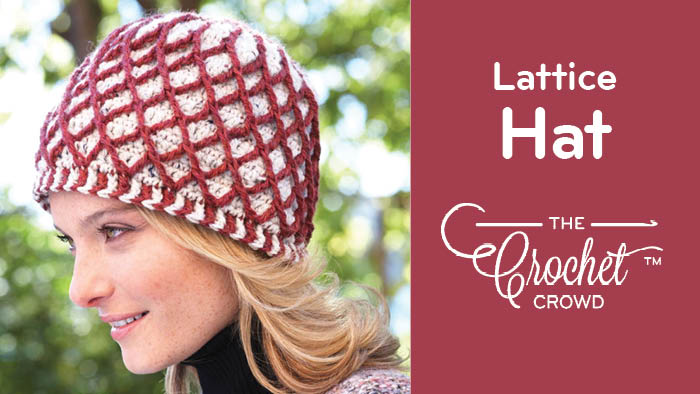 Crochet Lattice Hat