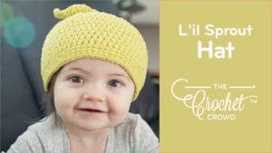 Crochet L'il Sprout Hat