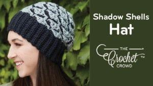 Crochet Shadow Shells Hat