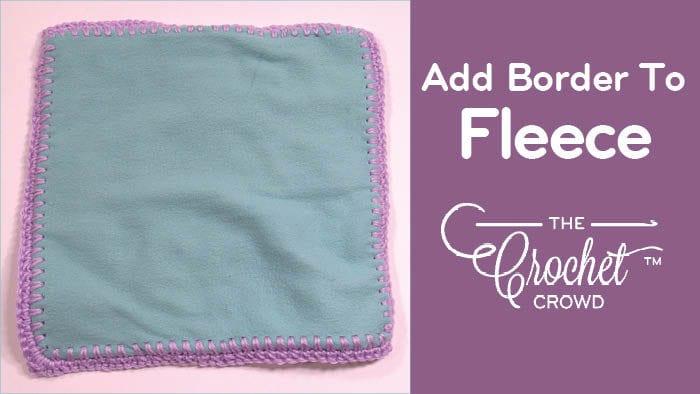 How to Add Crochet Border to Fleece