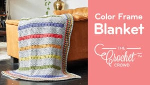 Crochet Color Frame Blanket