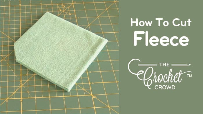 How to Cut Fleece for Matching Crochet Projects
