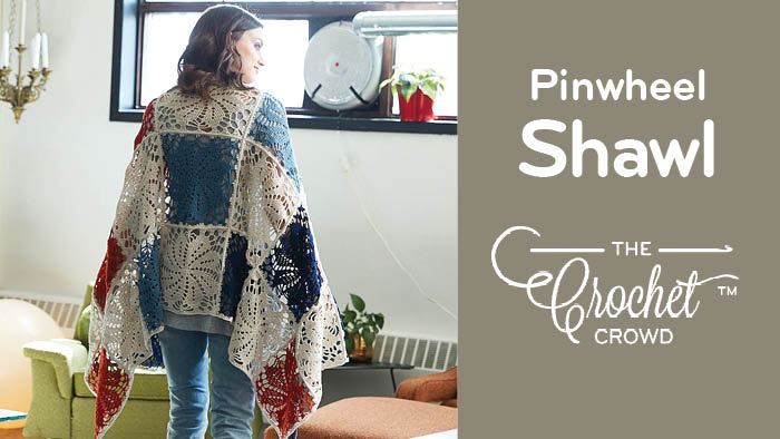Crochet Pinwheel Shawl Pattern
