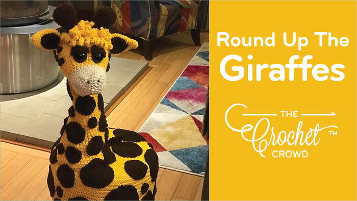 Round Up The Crochet Giraffes