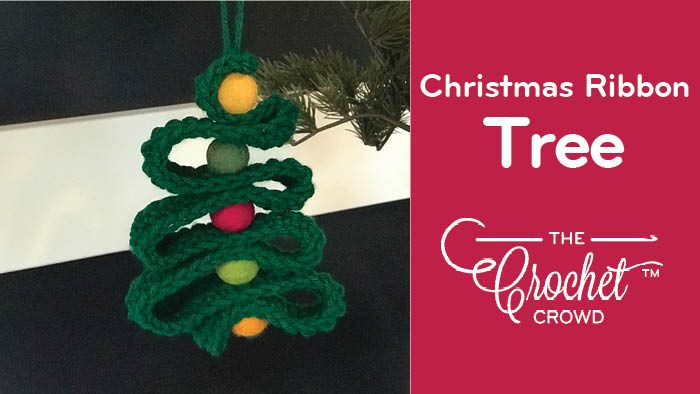 Crochet Christmas Ribbon Tree With Felted Balls The Crochet Crowd