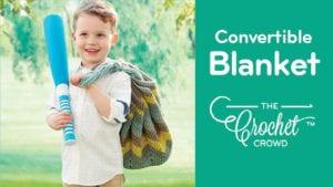 Crochet Convertible Blanket