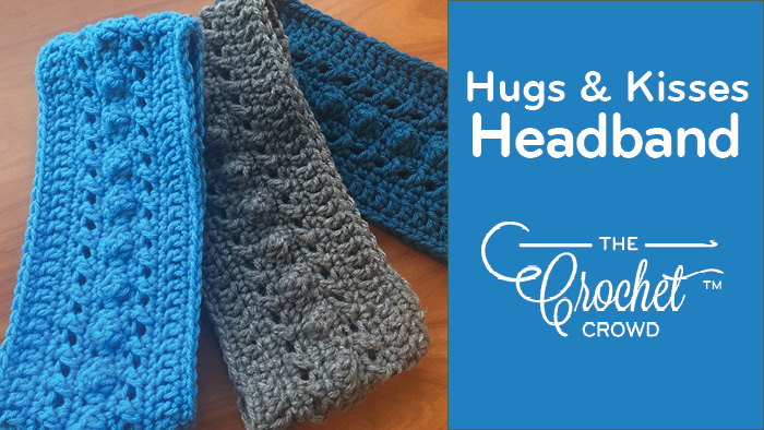 Crochet Hugs Kisses Headband Ear Warmer Tutorial The Crochet