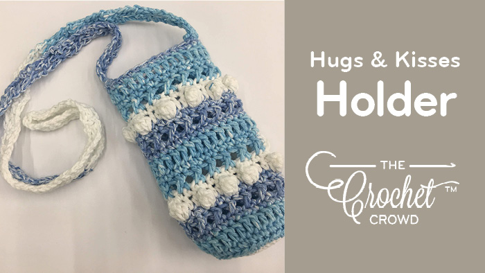 Crochet Hugs & Kisses Water Bottle Holder by Jeanne Steinhilber