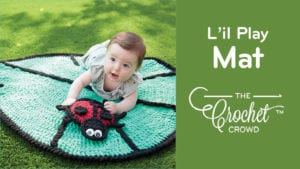 Crochet L'il Leaf Playmat