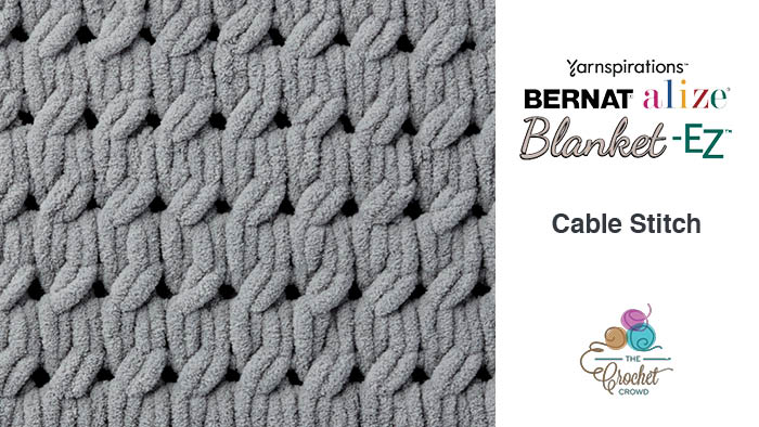 Bernat Alize Blanket EZ Cable Stitch