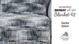 Bernat Alize Blanket EZ Garter Stitch