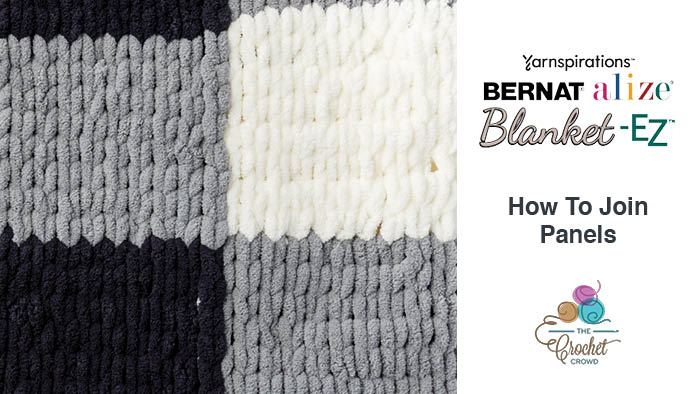 Bernat Alize Blanket EZ How to Join Panels