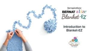 Bernat EZ Introduction to Blanket EZ